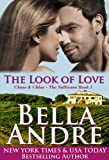 Book Cover for The Look of Love (Chase & Chloe - The Sullivans Book 1 - Contemporary Romance)