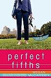 Perfect Fifths: A Novel