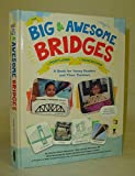 img - for The Big & Awesome Bridges of Portland & Vancouver : A Book for Young Readers and Their Teachers book / textbook / text book