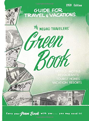 The Negro Travelers' Green Book: 1959 facsimile edition ()
