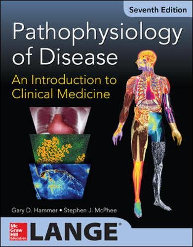 Pathophysiology of Disease: An Introduction to Clinical Medicine 7/E (Lange Medical Books)