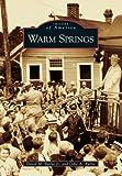 Warm Springs, David M. Burke and Odie A. Burk, 0738541990
