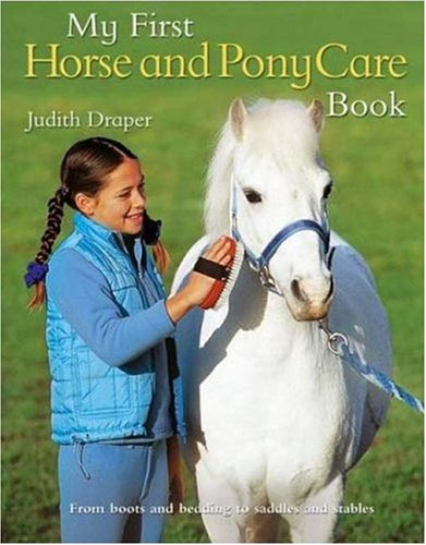 Read Online My First Horse and Pony Care Book pdf