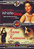 Whistle Stop/Anna Karenina by George Raft, Vivien Leigh, Ralph Richardson Ava Gardner