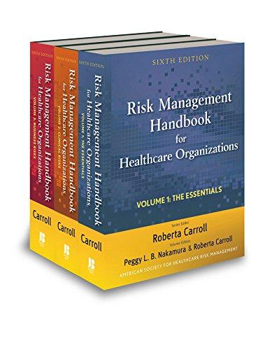 Risk Management Handbook for Health Care Organizations, 3 Volume Set Pdf