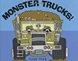 Monster Trucks, Mark Todd, 061818208X