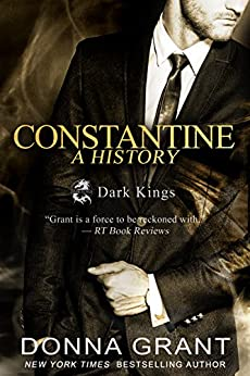 Constantine: A History (Dark Kings) by [Grant, Donna]