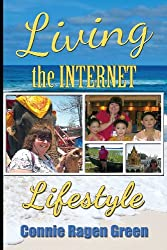 Living The Internet Lifestyle: Quit Your Job, Become an Entrepreneur, and Live Your Ideal Life