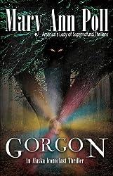 Gorgon: An Alaska Iconoclast Mystery