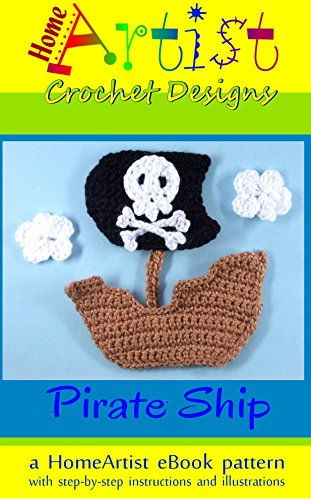 PIRATE SHIP Crochet Pattern Applique by HomeArtist Designs