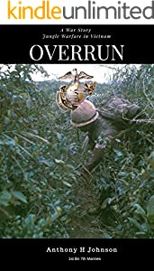 Overrun: Jungle Warfare in Vietnam (No Safe Spaces)