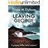 LEAVING GEORGE: A gripping thriller, full of suspense (English Edition)