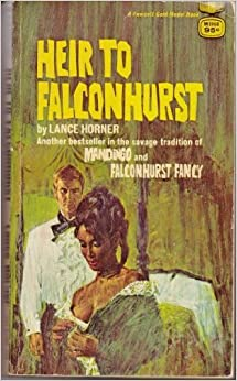 Book HEIR TO FALCONHURST by Lance Horner (1968-01-01)