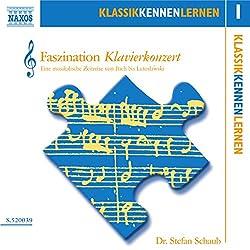 Faszination Klavierkonzert (KlassikKennenLernen 1)