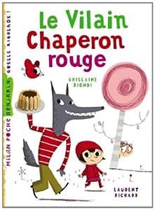 """Afficher """"Le vilain Chaperon rouge"""""""