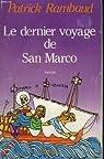 Le dernier voyage de San Marco par Rambaud