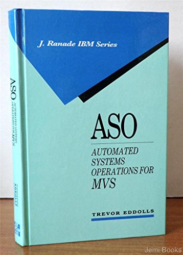 Aso: Automated Systems Operations for MVS (J RANADE IBM - Brands Asos