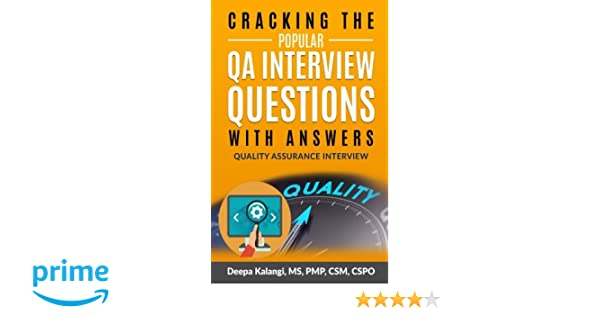 Cracking The Popular QA Interview Questions with Answer: 135 Quality