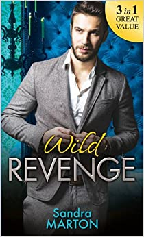 Wild Revenge: The Dangerous Jacob Wilde / The Ruthless Caleb Wilde / The Merciless Travis Wilde
