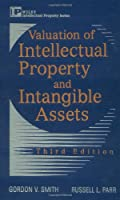 Valuation of Intellectual Property and Intangible Assets, 3rd Edition