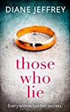Those Who Lie: the gripping new thriller you won't be able to stop t...