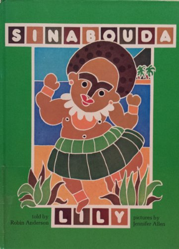 Sinabouda Lily: A Folk Tale from Papua New Guinea