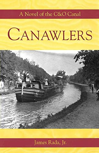 Canawlers: A Novel of the C&O Canal for sale  Delivered anywhere in USA