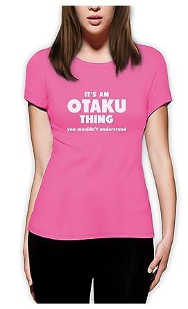 Es ist ein Otaku, was Sie nicht verstehen Frauen Rosa Small T-Shirt Slim