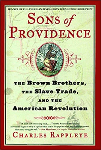 Sons of Providence: The Brown Brothers, the Slave Trade, and