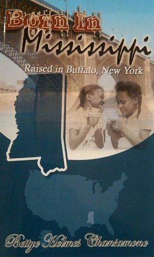 BORN IN MISSISSIPPI RAISED IN BUFFALO, NEW YORK pdf
