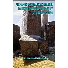Fernando González Gortázar: la indivisibilidad del arte y la arquitectura