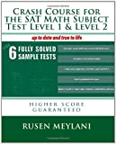 Crash Course for the SAT Math Subject Test Level 1 and Level 2, Rusen Meylani, 1451586671