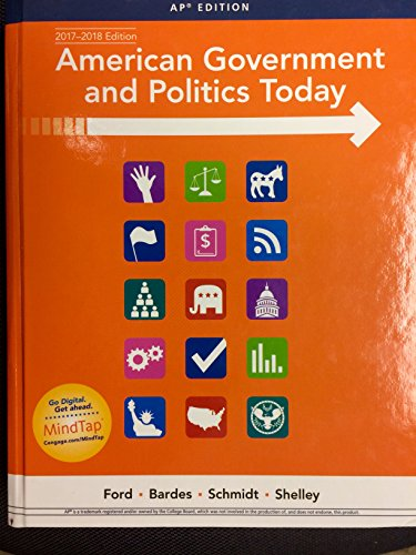 American Government and Politics Today, AP 2017-2018 edition