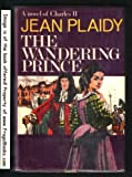 The Wandering Prince, Jean Plaidy, 0399108505