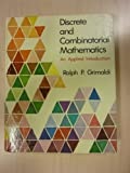 Discrete and Combinatorial Mathematics, Grimaldi, Ralph P. and Rose-Hulman, 0201125900
