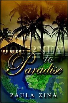Book Journey to Paradise by Paula Zina (2005-11-16)
