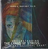 Understanding the Chaos of Stress: A Navigational Chart