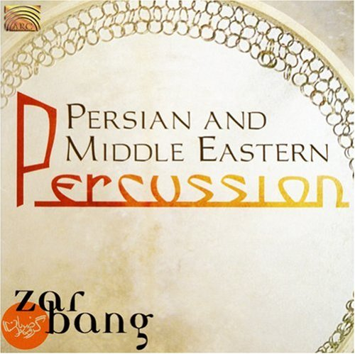 Persian & Middle Eastern Percussion (Middle Eastern Percussion Instruments)
