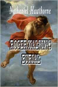 Roger Malvin's Burial Summary