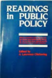 Readings in Public Policy, Chickering, 0917616669