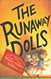 The Runaway Dolls, Ann M. Martin and Laura Godwin, 0786855843