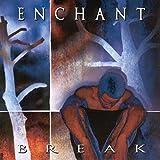 Break by Enchant (1998-08-25)