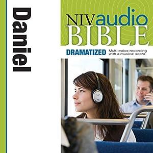 NIV Audio Bible: Daniel (Dramatized) Audiobook