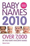 Baby Names 2010: Over 7,000 of this year's favourite names