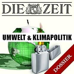 Umwelt und Klimapolitik (DIE ZEIT)