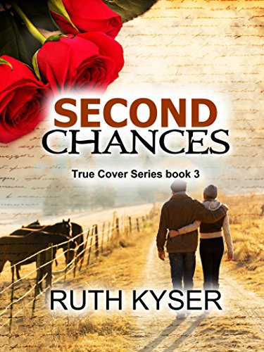 Second Chances (True Cover Book 3) (Christmas Tree Paganism And)