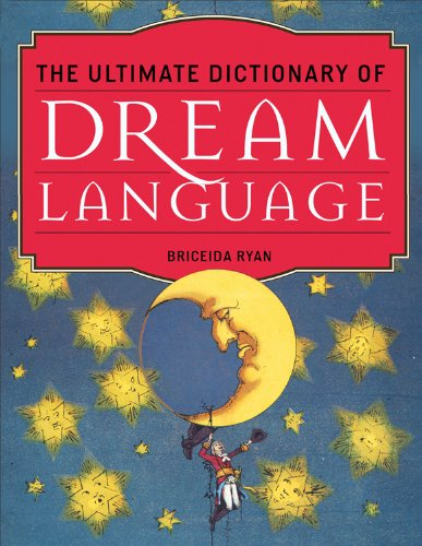 The Ultimate Dictionary of Dream Language (One Direction On The Road)