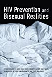 img - for HIV Prevention and Bisexual Realities book / textbook / text book