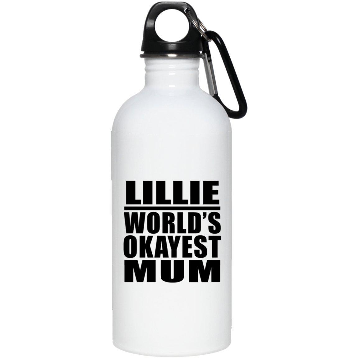 Lillie Worlds Okayest Mum - Water Bottle Borraccia Acciaio Inossidabile Termico - Regalo per Compleanno Anniversario Festa della Mamma del papà Pasqua