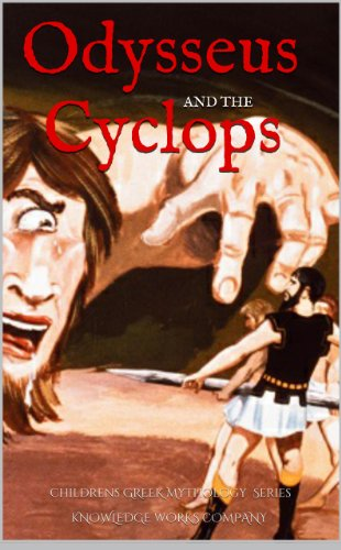 Odysseus and The Cyclops (Odysseus: Greek Mythology for Kids Book 2)